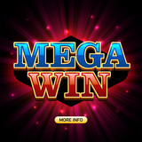 Mega Win casino banner. Applicable for poker, roulette, slot machines or card games