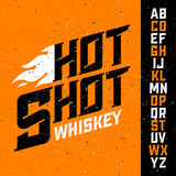 Hot Shot Whiskey vintage font with sample label design. Ideal for any design in vintage style