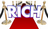 Rich Word Wealthy Money Red Carpet Special Treatment 3d Illustra