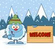 Cute Little Yeti Cartoon Mascot Character With Hat Pointing To A Welcome Wooden Sign. Illustration With Winter Background