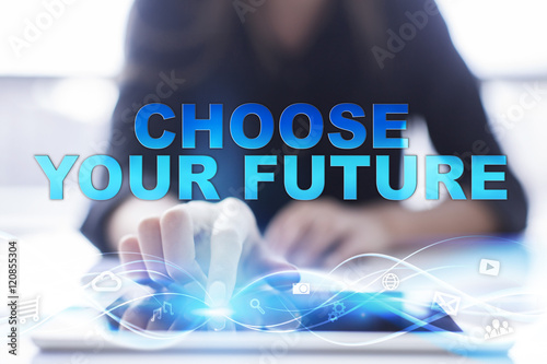 "Woman is using modern tablet pc, presssing on touch screen and selecting ""Choose your future"" Poster"