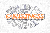 E-Business - Cartoon Orange Text. Business Concept.
