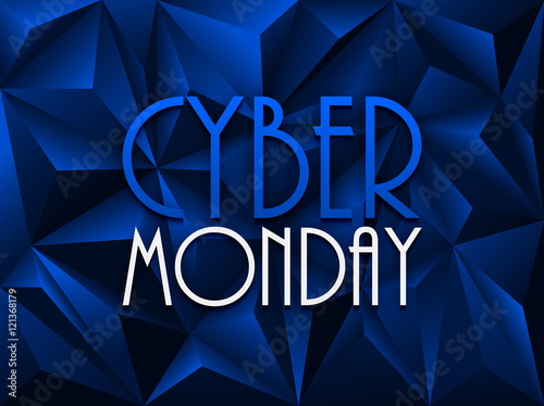 """""""CYBER MONDAY"""" on blue vector polygon background"""