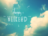 Happy weekend word on beautiful blue sky