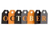 October tag on colored hanging labels isolated on white background