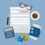 Concept of invoice payment. Paper invoice form. Tax, receipt, bill. Wallet with cash money, golden coins, credit cards, calculator, pen, coffee, glasses. Illustration in flat style.