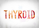 Thyroid Concept Watercolor Word Art