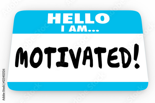 Motivated Inspired Encouragement Hello I Am Name Tag 3d Illustra Photo by iQoncept
