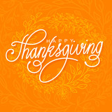 Happy Thanksgiving vector illustration. Hand lettered text and hand drawn ornaments