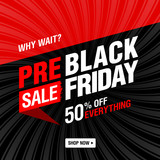 Pre-black Friday Sale banner. Why wait? Shop now! Up to 50% off everything.