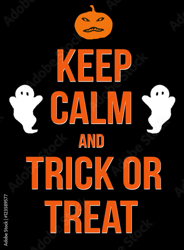 Vászonkép Keep calm and trick or treat poster