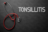 Tonsillitis - Text on Chalkboard. 3D Illustration.