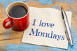 I love Mondays - napkin and coffee