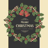 Vector Vintage Christmas postcard with wreath of leaves of mistletoe, bells and candies with greeting inscription on black. Hand-drawn, sketch.