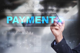Business is drawing on virtual screen. payment concept.