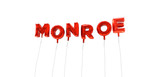 MONROE - word made from red foil balloons - 3D rendered.  Can be used for an online banner ad or a print postcard.