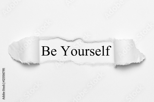 Be Yourself on white torn paper