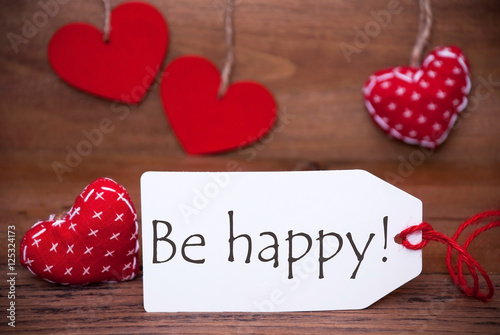 Poster Read Hearts, Label, Text Be Happy