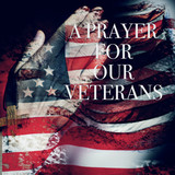 text a prayer for our veterans and the flag of the US