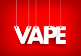 Word Vape hanging on red background. 3d illustration