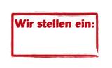 Wir stellen ein Text rot Schild Stempel - 126078139