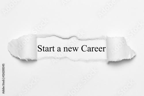 Poster Start a new Career on white torn paper