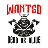 Wanted dead or alive warrior sign