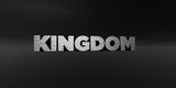 KINGDOM - hammered metal finish text on black studio - 3D rendered royalty free stock photo. This image can be used for an online website banner ad or a print postcard. - 127156303
