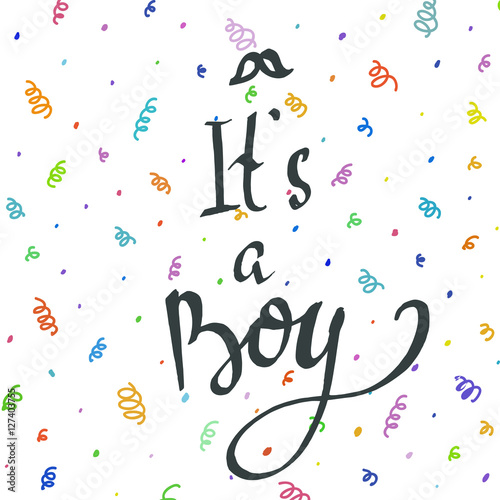 Foto op Aluminium Retro sign It's a boy greeting card. Vector lettering for baby shower card.