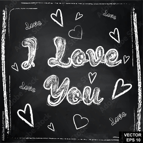 In de dag Retro sign Inscription I love you on the chalkboard. Hand drawing. For your design.