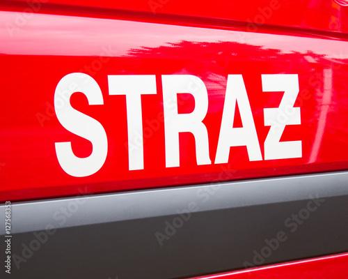 Polska, Poznań -Październik 1, 2016. Straz pozarna - znak polskich strażaków na pojeździe.