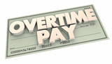 Overtime Pay Check Extra Working Hours Money 3d Illustration
