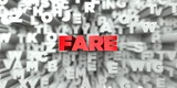 FARE -  Red text on typography background - 3D rendered royalty free stock image. This image can be used for an online website banner ad or a print postcard.