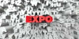 EXPO -  Red text on typography background - 3D rendered royalty free stock image. This image can be used for an online website banner ad or a print postcard.