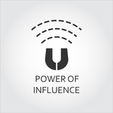 Black flat vector icon power of influence as magnet