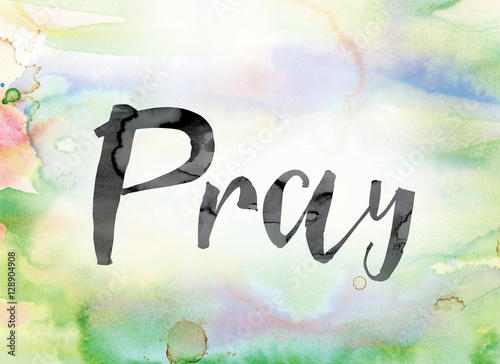 Plakát Pray Colorful Watercolor and Ink Word Art