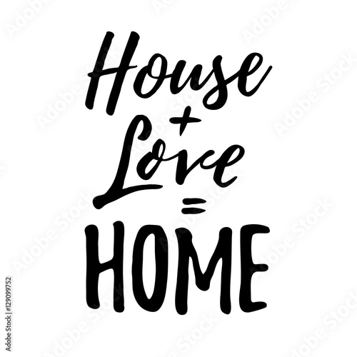 Plakát House + Love = Home