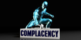 Get Rid of Complacency