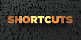 Shortcuts - Gold text on black background - 3D rendered royalty free stock picture. This image can be used for an online website banner ad or a print postcard.