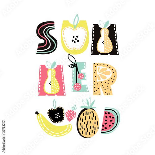 Summer text with cute hand drawn summer fruit. Banana, apple, watermelon,pineapple, strawberry isolated. Kids t-shirt print. Vector Illustration - 130733747