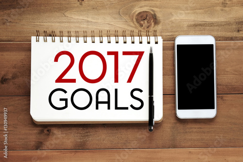 Poster 2017 goals word on notebook paper background