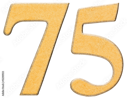 75, seventy five, numeral of wood combined with yellow insert, i Poster