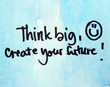inspirational message think big
