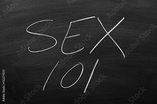 """Poster The words """"Sex 101"""" on a blackboard in chalk"""