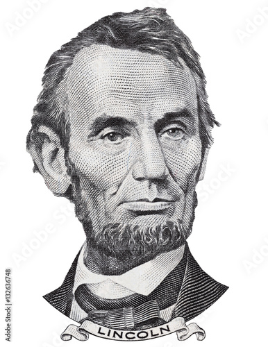 US president Abraham Abe Lincoln face portrait on USA 5 dollar bill closeup isolated, United States of America money close up Poster