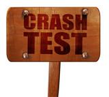 crash test, 3D rendering, text on wooden sign