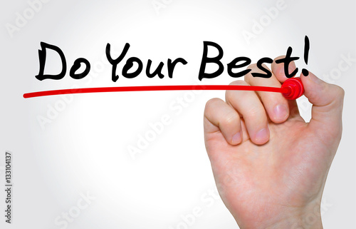 """Poster Hand writing inscription """"Do Your Best"""" with marker, concept"""