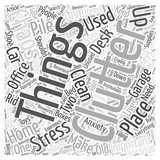 Clutter and Chaos two things that can give you enormous stress Word Cloud Concept