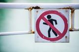 Forbidden passage sign