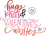 Hugs, Kisses & Valentine